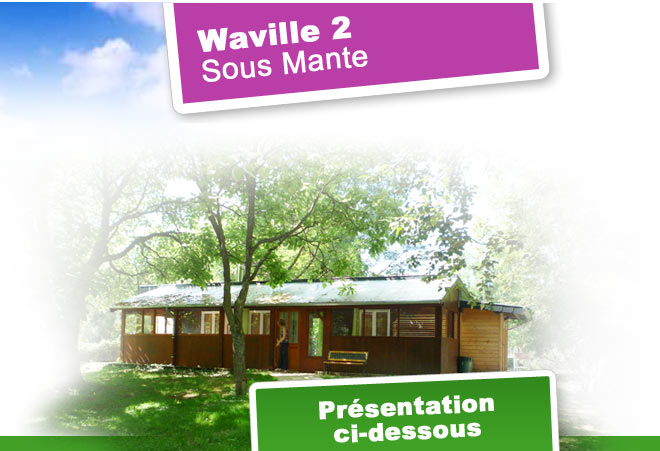 Chalet au bord d'une rivière - WAVILLE 2 - WAVILLE - LORRAINE - France