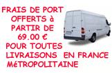 Frais de port offerts à partir de 69,00 € pour toutes livraisons en France Métropolitaine